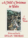 A Child&#39;s Christmas in Wales and Five Poems (MP3)